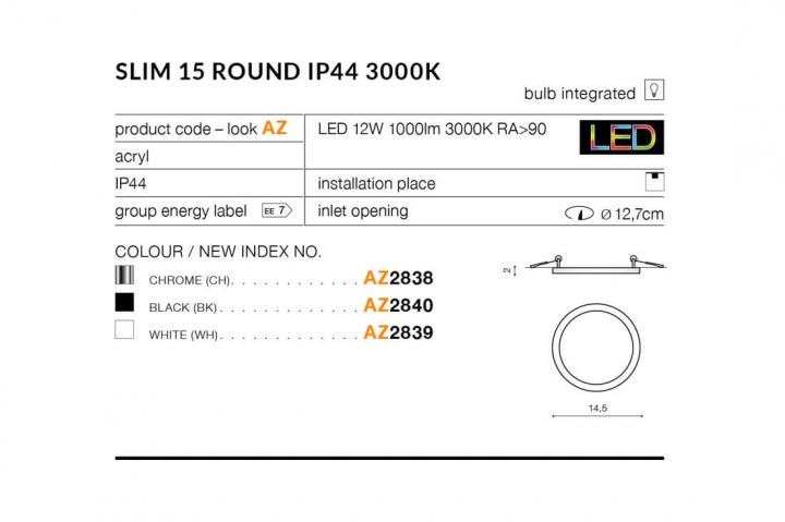Точечный светильник AZzardo SLIM 15 ROUND IP44 3000K AZ2838