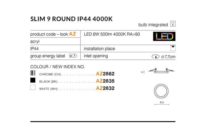 Точечный светильник AZzardo SLIM 9 ROUND IP44 4000K AZ2832
